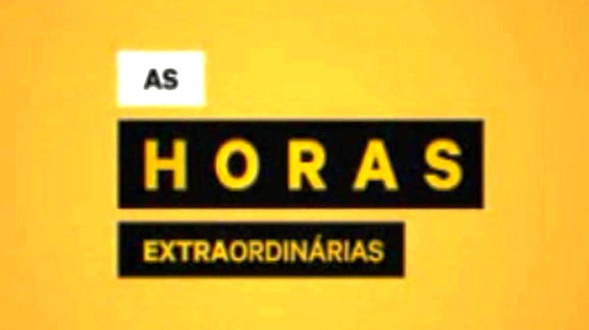 As Horas Extraordinárias