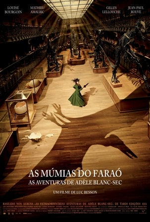 As Múmias do Faraó: As Aventuras de Adèle Blanc-Sec