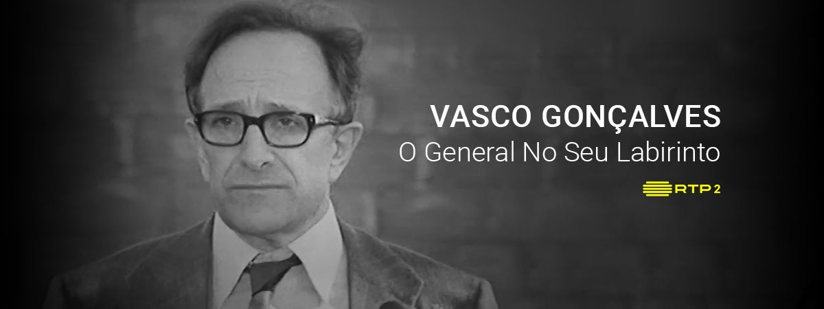 Vasco Gonçalves - O General No Seu Labirinto