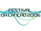 FESTIVAL RTP DA CANÇÃO 2006 - Canções Concorrentes