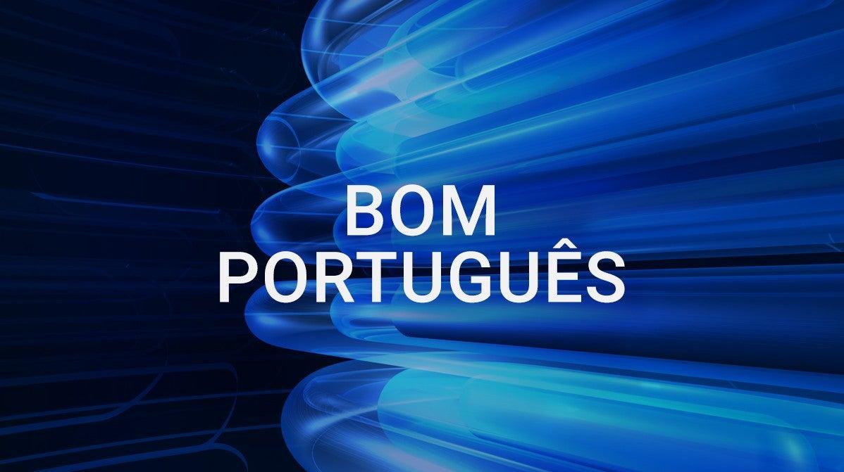 BOM PORTUGUÊS