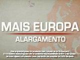 Mais Europa - Alargamento