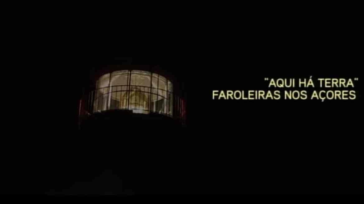 Play - Aqui Há Terra - Faroleiras nos Açores