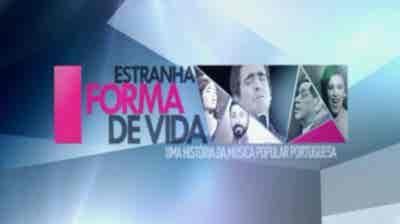 Play - Estranha Forma de Vida - Uma História da Música Popular Portuguesa