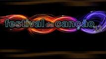 FESTIVAL RTP DA CANÇÃO 2012
