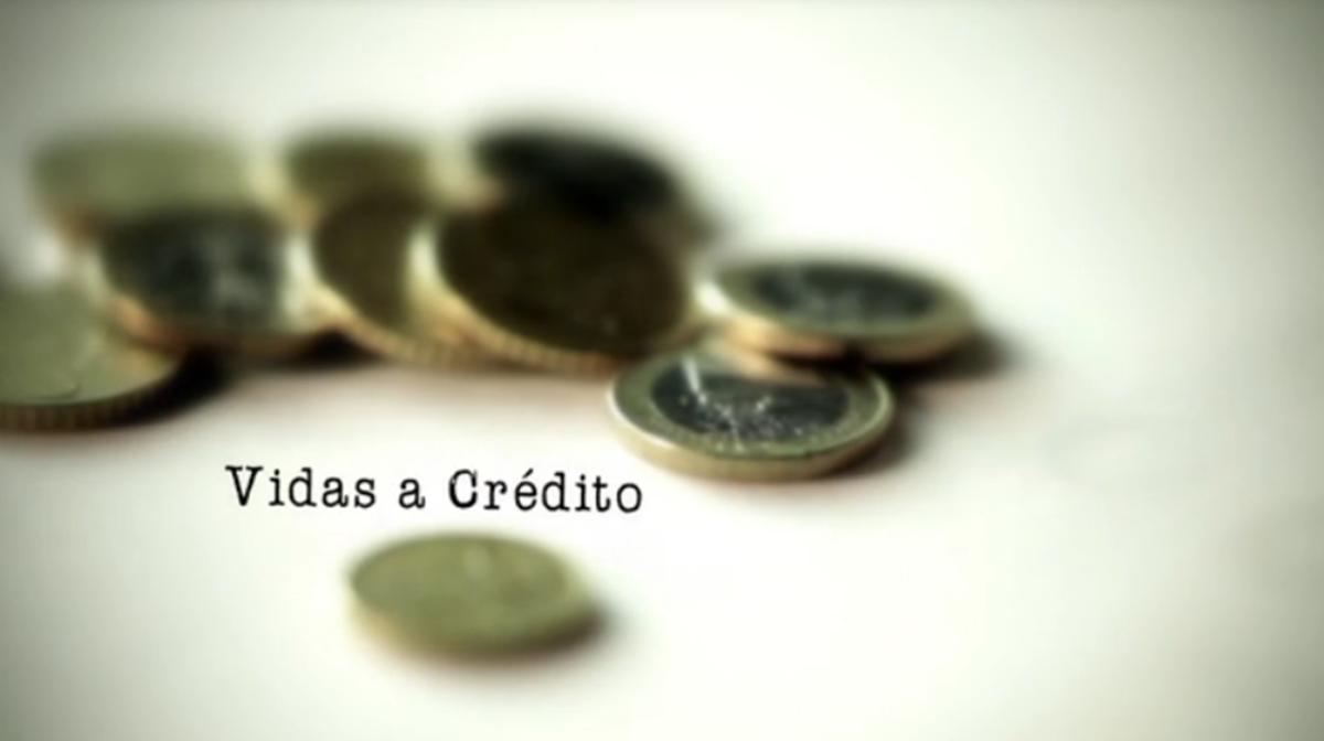 Vidas a Crédito