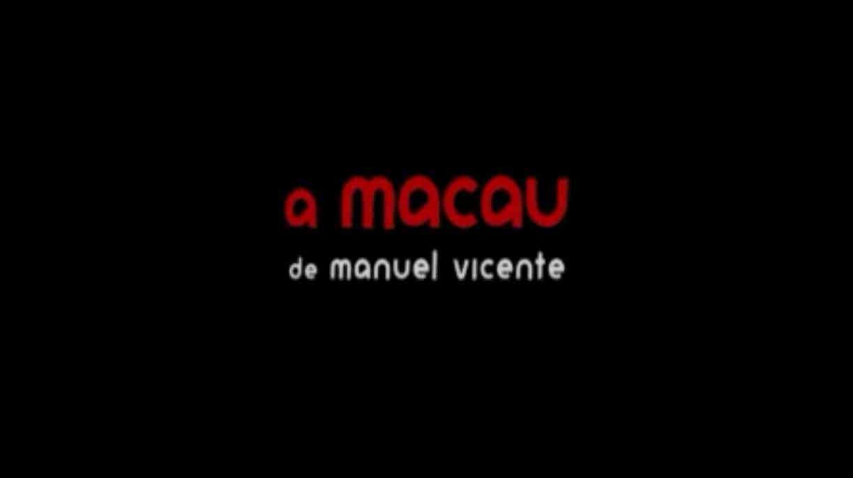 Play - A Macau de Manuel Vicente