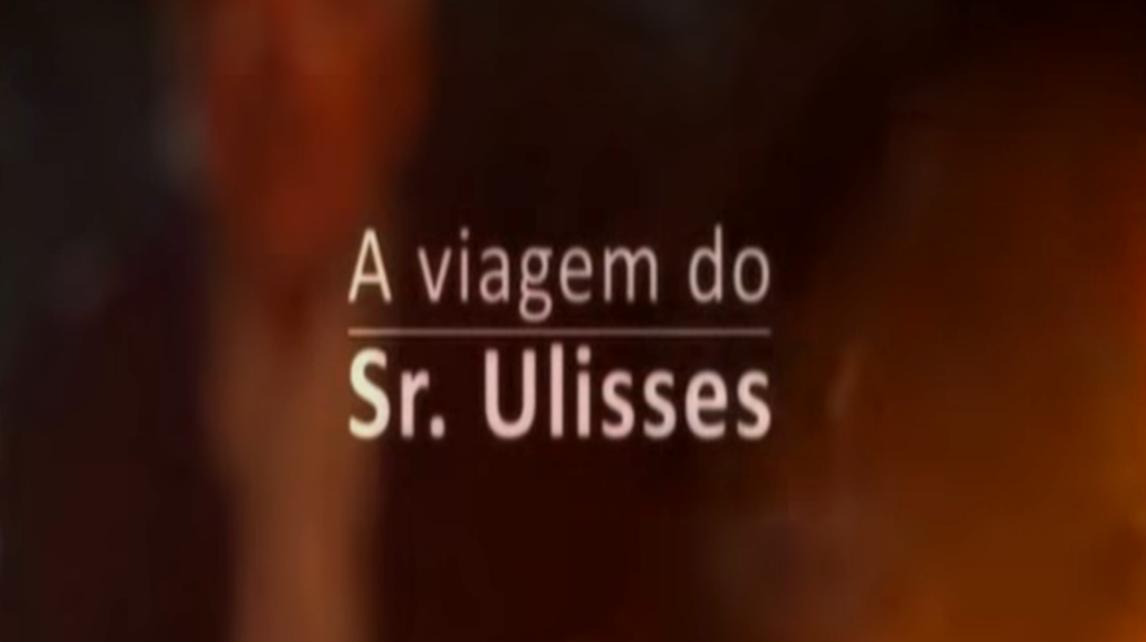 A Viagem do Sr. Ulisses