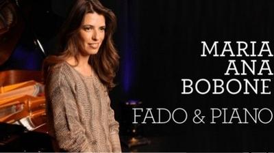 Fado e Piano -  Maria Ana Bobone