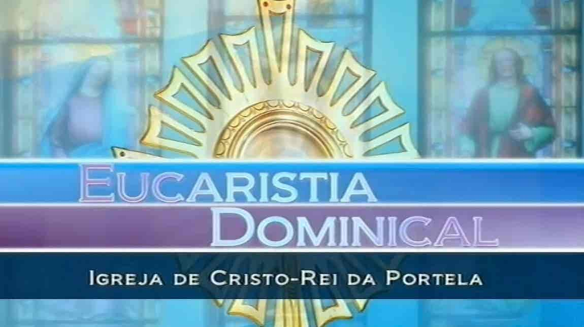 Eucaristia Dominical 2017 - Temporada