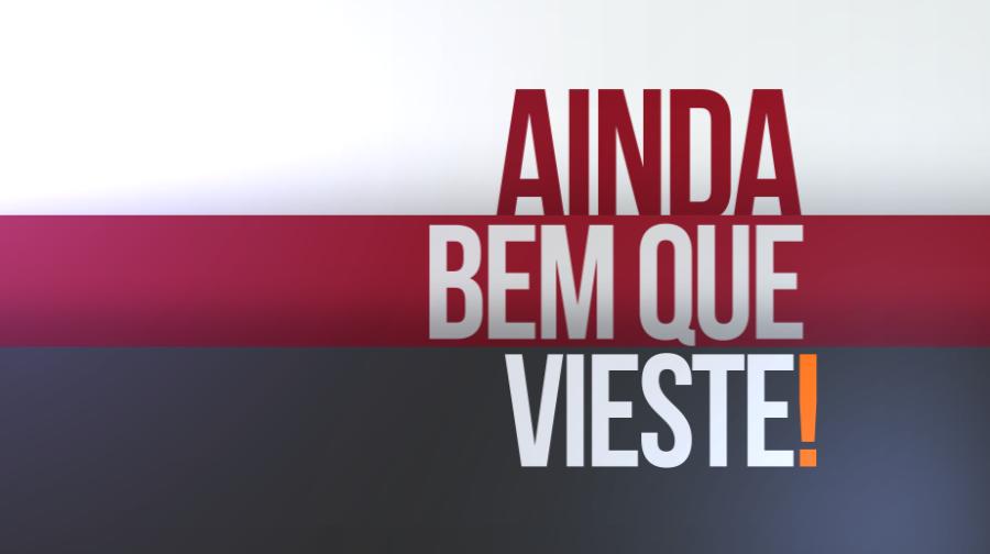 Play - Ainda Bem Que Vieste! - Arquivo 2015