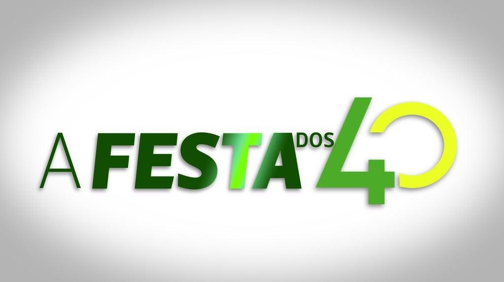 A Festa dos 40