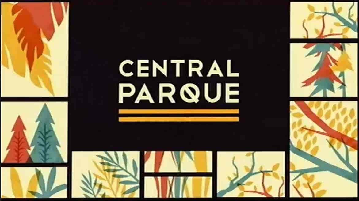 Central Parque - Temporada II