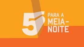 5 Para a Meia-Noite - Luís Filipe Borges, Nuno Markl, Pedro Fernandes, Fernando Alvim, Rui Unas, Marta Crawford e Nilton