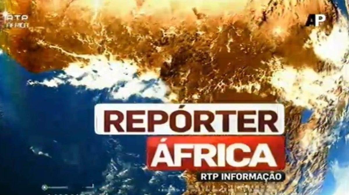 Repórter África  - 1ª Edição