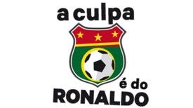 A Culpa É Do Ronaldo