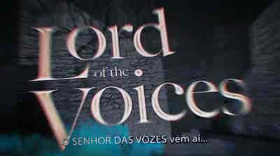 Play - Lord of The Voices (Fernando Pereira)