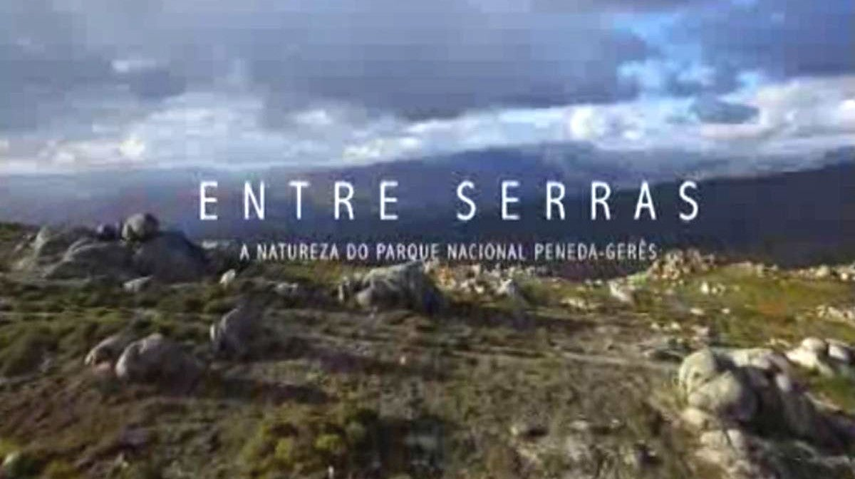 Entre Serras - A Natureza do Parque Nacional da Peneda-Gerês