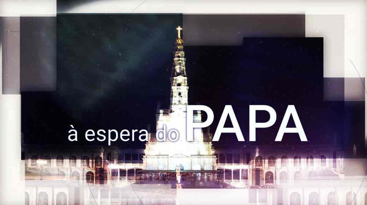 Play - À Espera do Papa