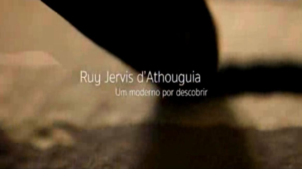 Ruy Jervis d´ Athouguia - Um Moderno por Descobrir