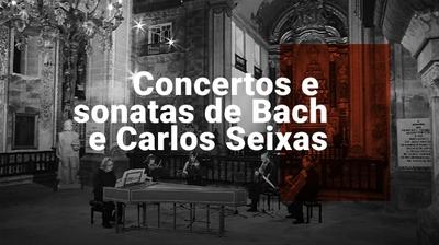 Play - Concertos e Sonatas de Bach e Carlos Seixas