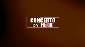 Concerto da Flor 2018