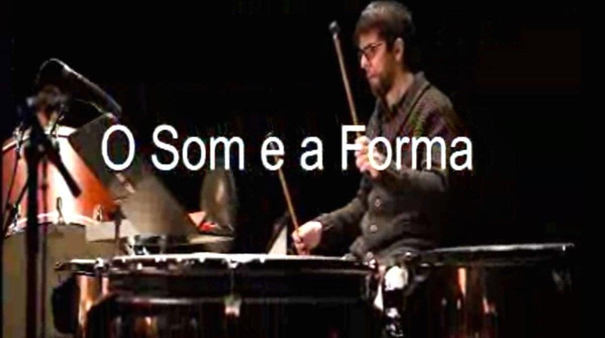 O Som e a Forma