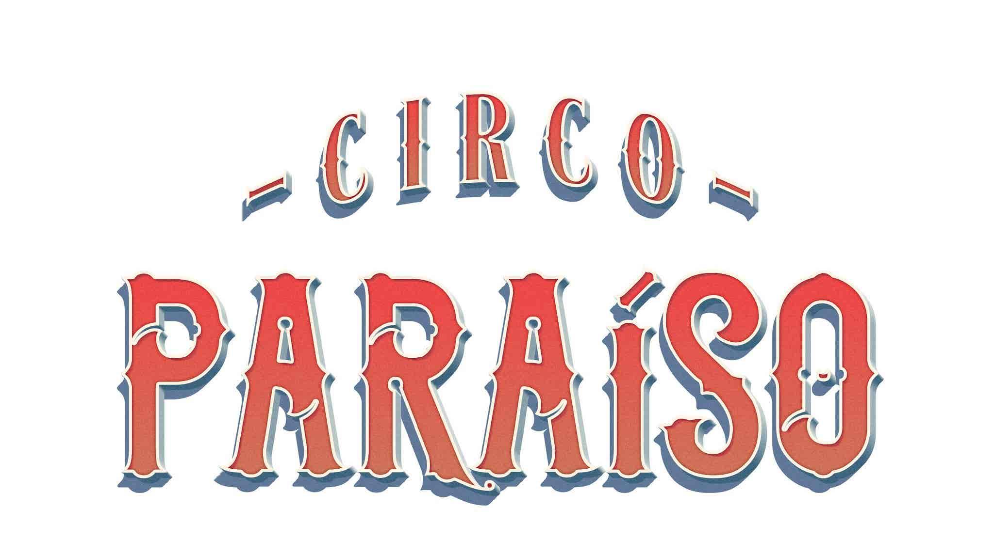 Circo Paraíso - Temporada 2