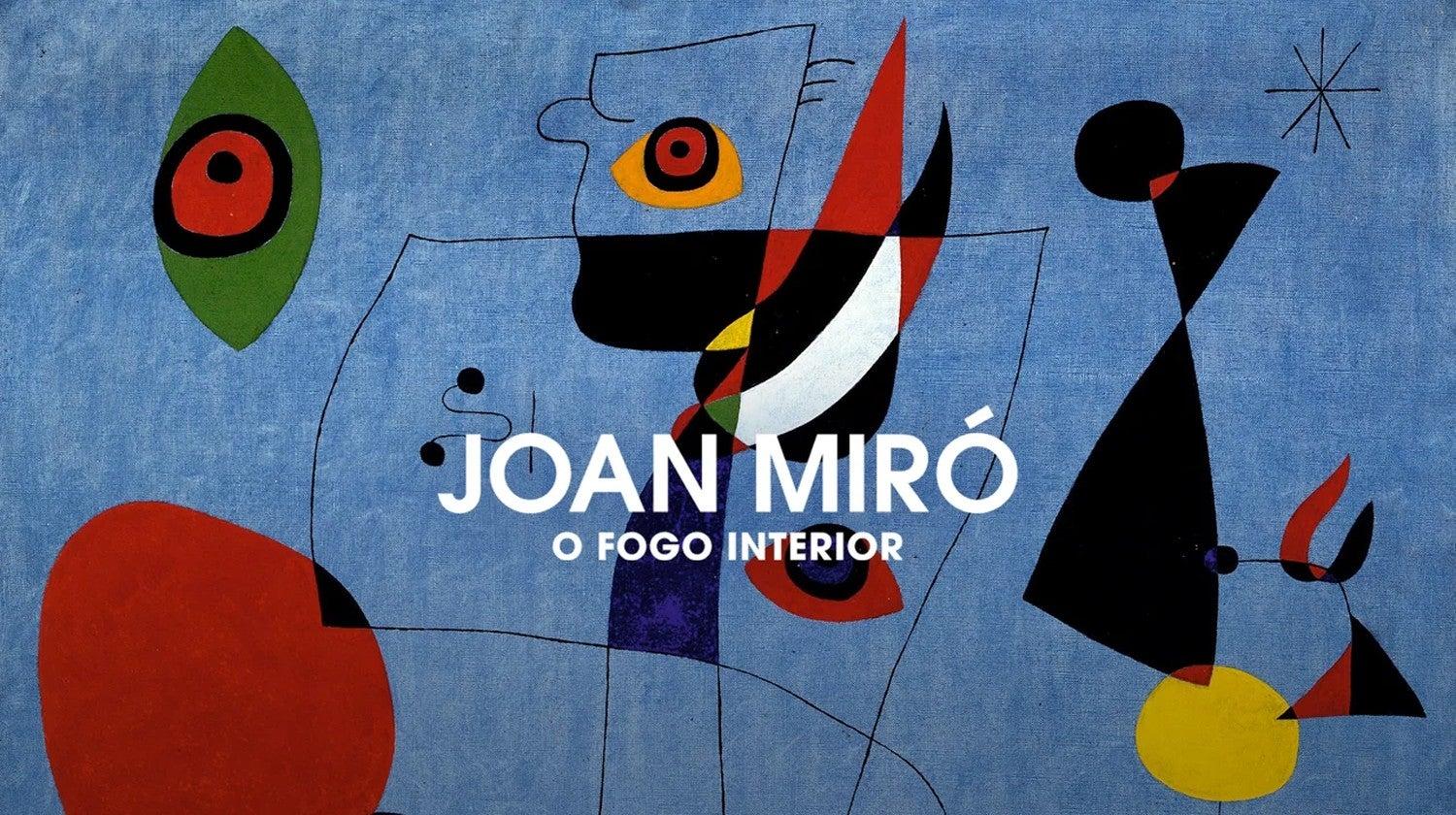 Joan Miró - O Fogo Interior
