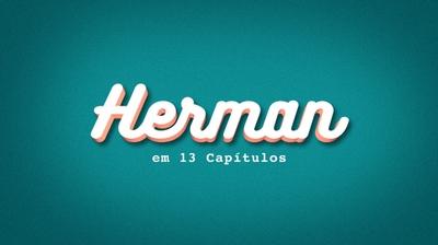 Play - Herman em 13 Capítulos