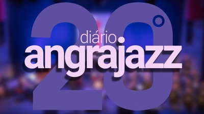 Play - Diário 20º Festival Internacional Angrajazz (2018)