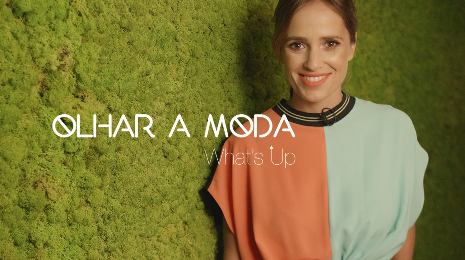 What´s Up  - Olhar a Moda