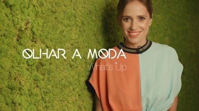 Play - What´s Up  - Olhar a Moda