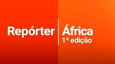 Play - Repórter África  - 1ª Edição