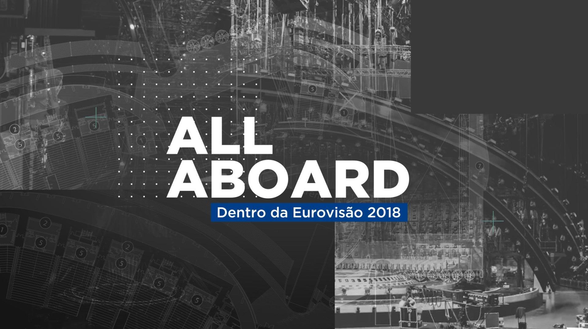 All Aboard - Dentro da Eurovisão 2018