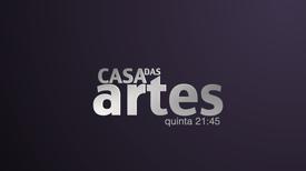 Casa das Artes 2019