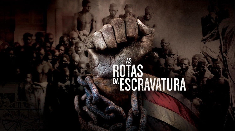 As Rotas da Escravatura