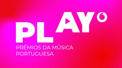Play - Play - Prémios da Música Portuguesa