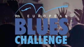 9º European Blues Challenge - 9th European Blues Challenge