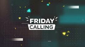 Friday Calling