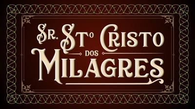 Play - Festa do Senhor Santo Cristo dos Milagres 2019 -Procissão