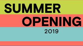 Summer Opening 2019
