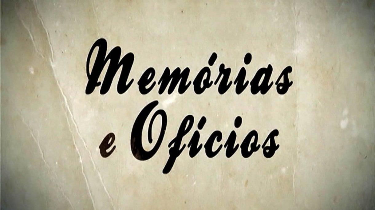 Memórias e Oficíos