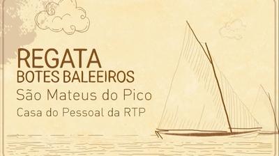Play - 1.ª Regata Botes Baleeiros São Mateus do Pico / Casa do Pessoal da RTP