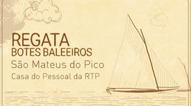 1.ª Regata Botes Baleeiros São Mateus do Pico / Casa do Pessoal da RTP