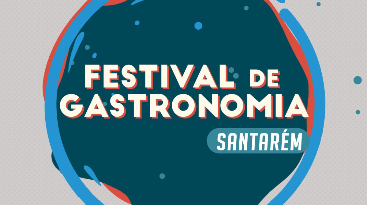 Festival de Gastronomia - Santarém