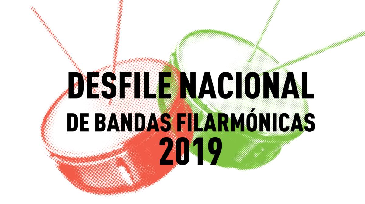 Desfile Nacional de Bandas Filarmónicas 2019
