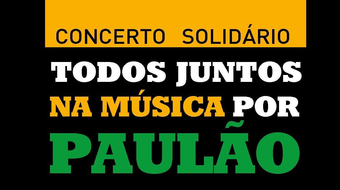 Concerto Todos Juntos na Música por Paulão