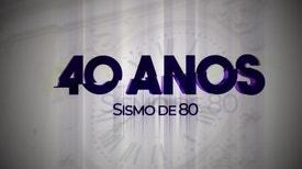 40 Anos Sismo de 80