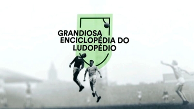 Play - Grandiosa Enciclopédia do Ludopédio
